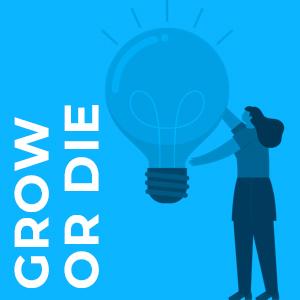 GROW OR DIE 1